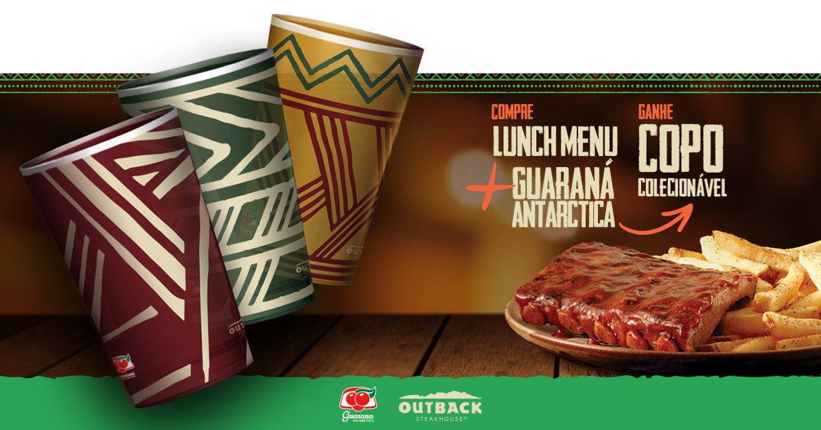 Outback e Guaraná Antarctica presenteiam com copo exclusivo e colecionável.